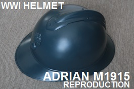 ADRIAN M1915 WWI HELMET REPRODUCTION